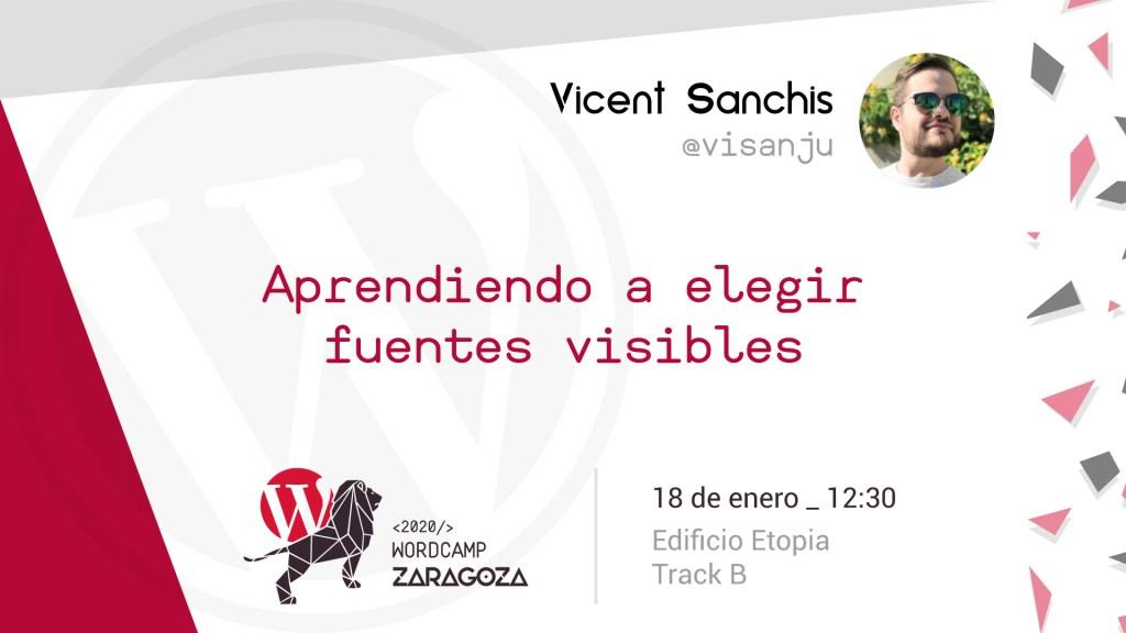 "Cartel de la ponencia de Vicent Sanchis ""Aprendiendo a elegir fuentes visibles"""